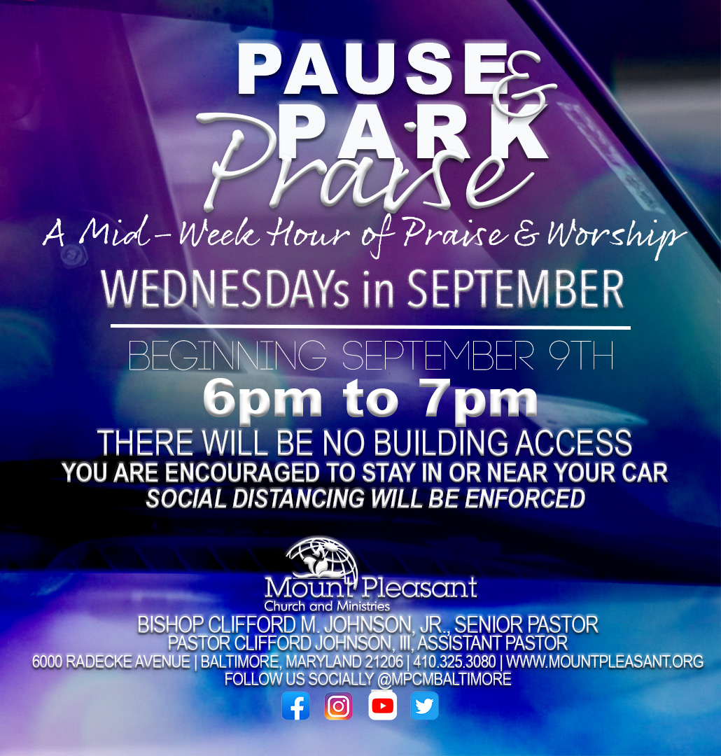 Pause Park & Praise Wednesdays @ MPCM Parking Lot